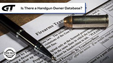Will Buying a Handgun Put You on a Federal List? | Gun Talk Radio