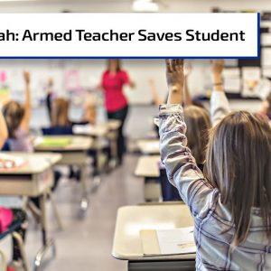 Armed Teacher Saves Students | Gun Talk Radio