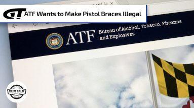 ATF and Pistol Braces – Comment Now! | Gun Talk Radio