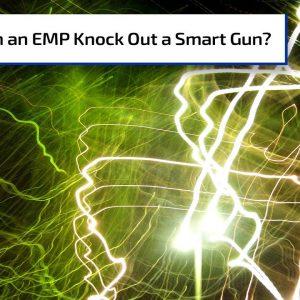 Can a Portable EMP Device Affect a Smart Gun? | Gun Talk Radio