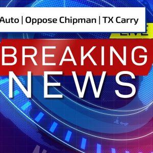 Negligent Discharge; Call to Oppose Chipman; TX Constitutional Carry | Gun Talk Radio