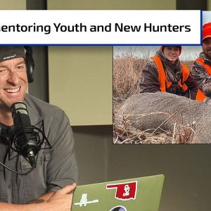 Mentoring Youth and New Hunters | Gun Talk Hunt