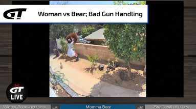 """Momma Bear"" vs Real Momma Bear; Ryan's Brush with the Law | Gun Talk LIVE"