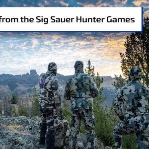 Sig Sauer Hunter Games | Gun Talk Radio