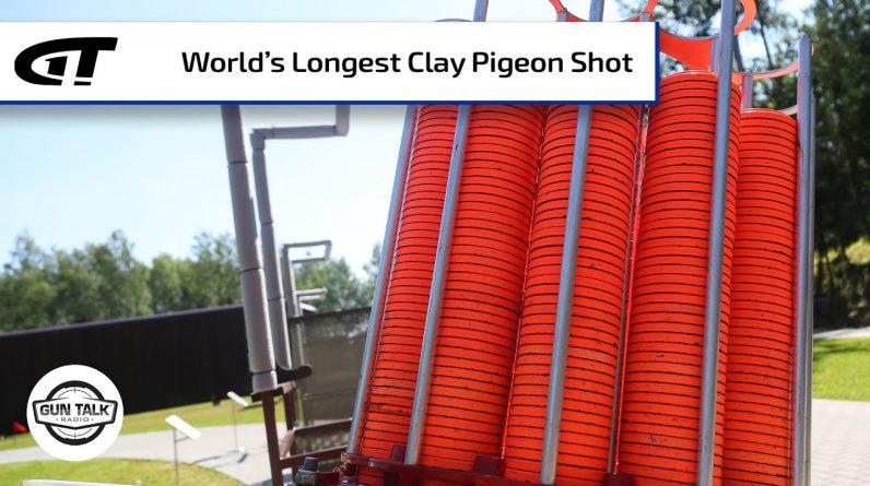 Steve Gould and the World's Longest Clay Pigeon Shot | Gun Talk Radio