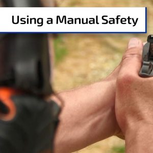 When to Engage a Manual Safety | First Person Defender Bonus