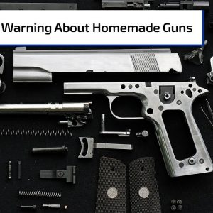 ATF Warning About Homemade Firearms | Gun Talk Radio