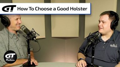 Choose Your Holster Wisely | Gun Talk Nation