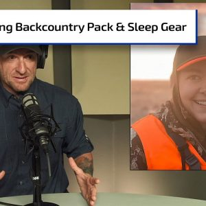 Finding the Right Backcountry Pack and Sleep System Gear | Gun Talk Hunt