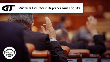 Hold Your Representatives Accountable | Gun Talk Radio