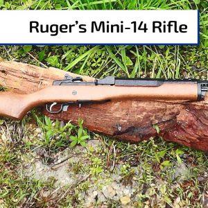 Ruger Mini-14 Rifle | Guns & Gear