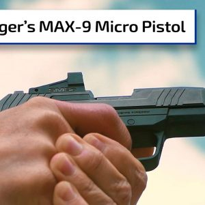 Shooting the Ruger MAX-9 | Guns & Gear