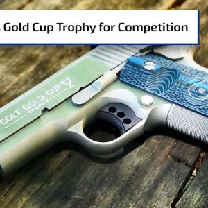 Colt's Gold Cup Trophy for Competition Shooting | Guns & Gear