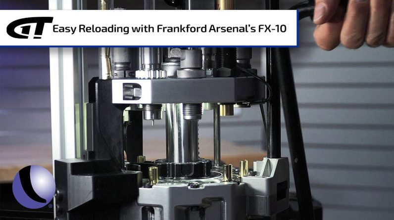 Efficient Reloading with Frankford Arsenal's FX-10 | Guns & Gear