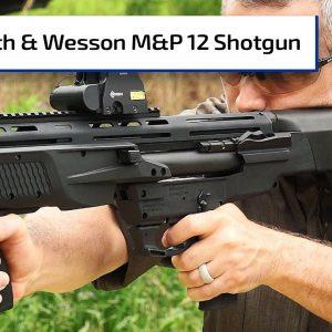 *NEW* Smith & Wesson M&P12 Bullpup Shotgun | Guns & Gear First Look