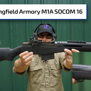 Springfield Armory's M1A SOCOM 16  | Guns & Gear