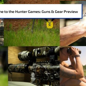 Welcome To The Hunter Games | Guns & Gear Preview