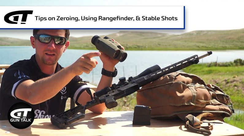 Importance of Having a Good Zero, and Other Shooting Tips | Gun Talk