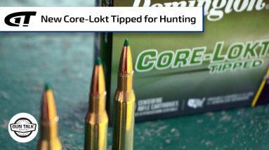 New Core-Lokt Tipped Hunting Ammo from Remington | Gun Talk Radio