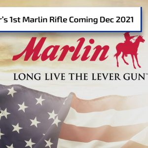 New Lever-Action Marlin Rifle from Ruger Coming in 2021 | Gun Talk Radio