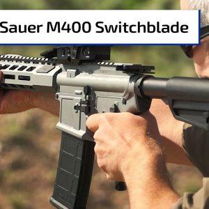 New Sig Sauer M400 Switchblade | Guns & Gear