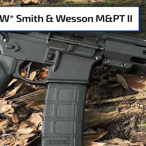 *NEW* Smith & Wesson's M&P15T II | Guns & Gear
