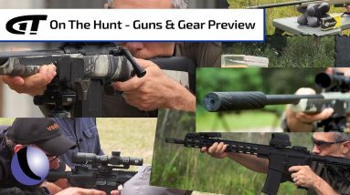 On The Hunt | Guns & Gear Preview