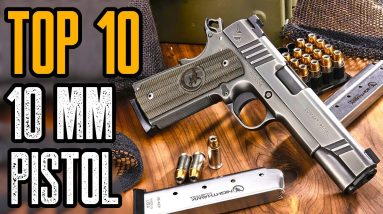 TOP 10 BEST 10MM HANDGUNS IN THE WORLD
