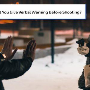 Should You Give a Verbal Warning Before Shooting? | Gun Talk Radio